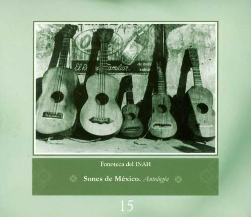 Fonoteca Del INAH No. 15 - Sones De México