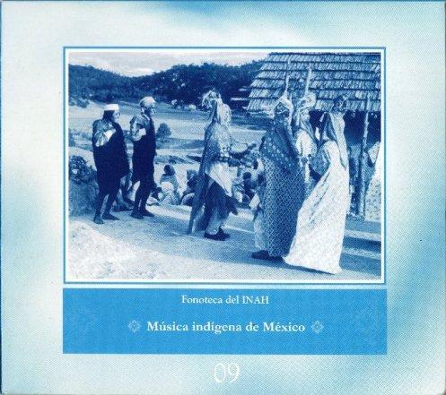 Fonoteca Del INAH No. 9 - Música Indígena de México