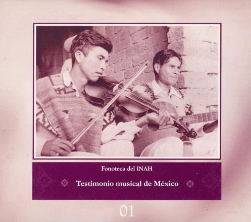 Fonoteca del INAH No. 1 - Testimonio Musical de México
