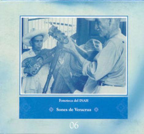 Fonoteca Del INAH no. 6: Sones De Veracruz