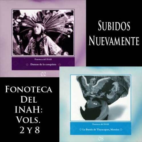 Fonoteca Del INAH - Vols. 02 y 08